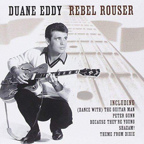 Duane Eddy - Rebel Rouser - Zortam Music