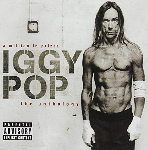 Iggy Pop - A Million In Prizes Anthology - Zortam Music