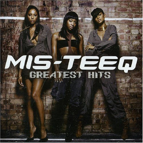 Mis-Teeq - Greatest Hits - Zortam Music