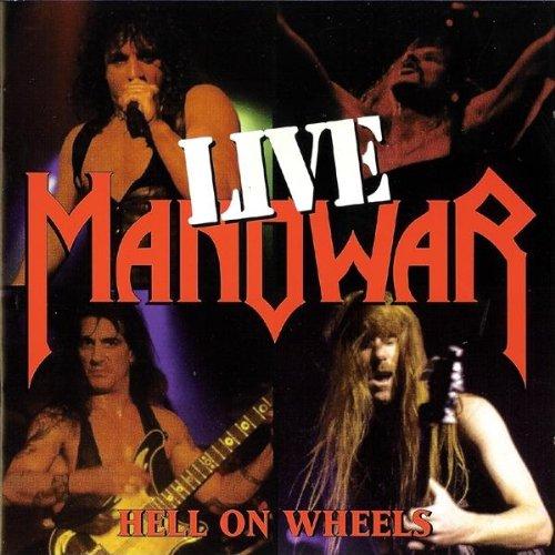 Manowar - Hell On Wheels (Live) - Zortam Music