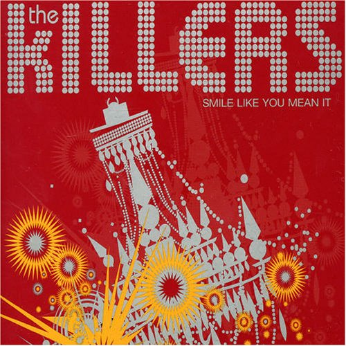 The Killers - Smile Like You Mean It - Zortam Music