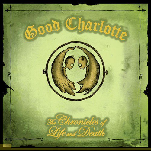 Good Charlotte - The Chronicles Of Life And Dead - Zortam Music