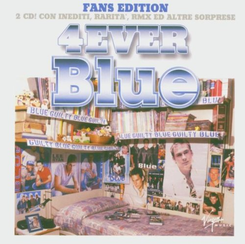 Blue - 4Ever Blue (Fans Edition) - Zortam Music