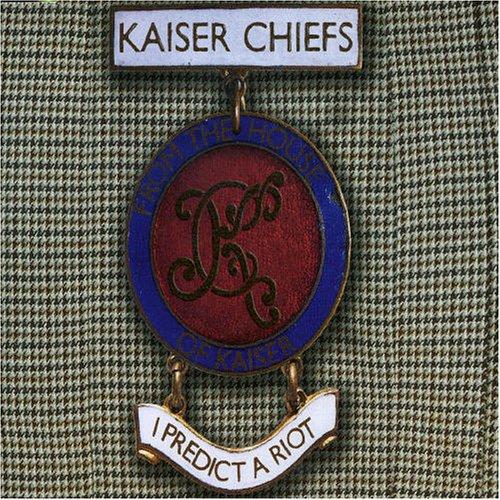 Kaiser Chiefs - I Predict A Riot (CD 2) - Zortam Music