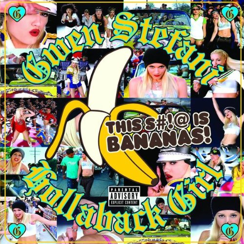 Gwen Stefani - Hollaback Girl - Zortam Music