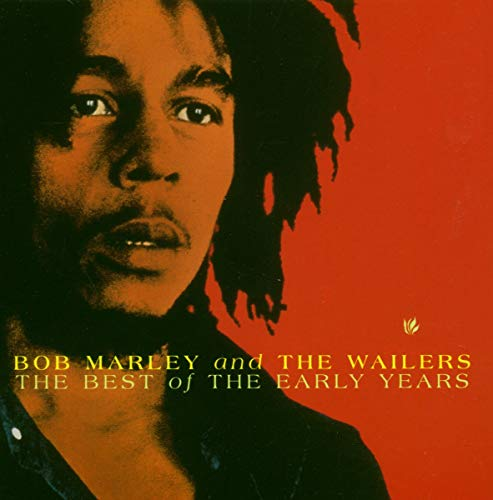 Bob Marley & The Wailers - Best Of The Early Years - Zortam Music