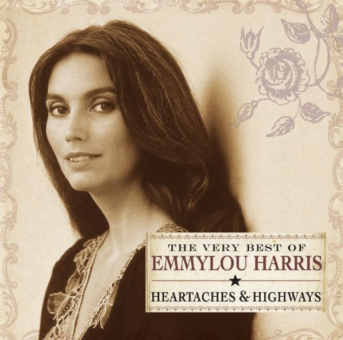 Emmylou Harris - Best Of Emmylou Harris - Lyrics2You