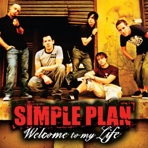 Simple Plan - Welcome to My Life [UK-Import] - Zortam Music