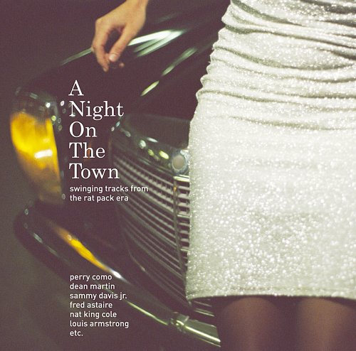 Frank Sinatra - A Night On The Town - Swinging Tracks From The Rat Pack Era (Exklusiv bei Amazon.de) - Zortam Music