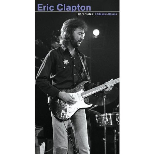 Eric Clapton - Chronicles  461 Ocean Boulevard There