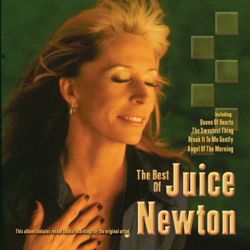 JUICE NEWTON - Greatest Hits of the 80
