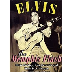 Elvis Presley:Memphis Flash