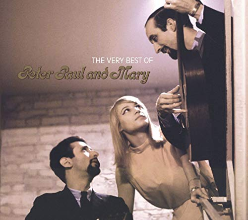 Peter, Paul and Mary - The Best of Peter, Paul and Mary - Zortam Music