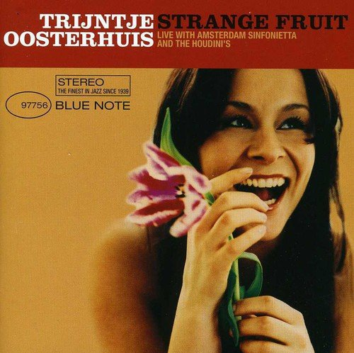 Trijntje Oosterhuis - Strange Fruit - Zortam Music