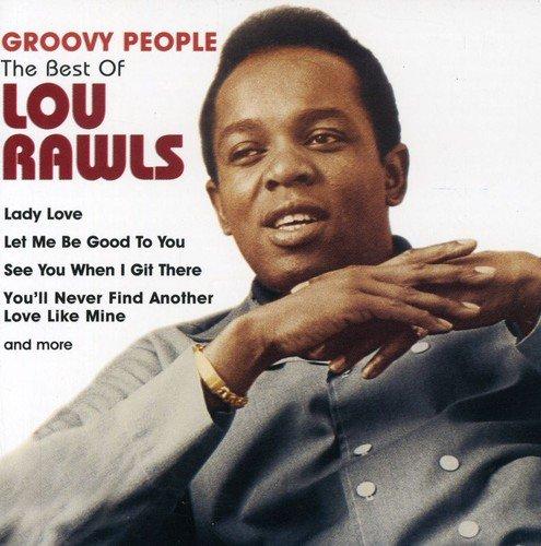 Lou Rawls - Groovy People-Best of - Zortam Music