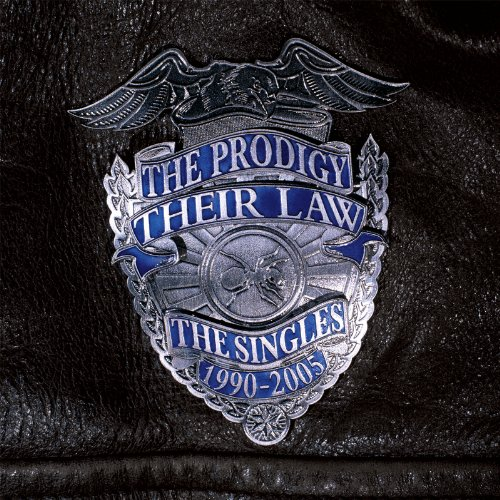 The Prodigy - Their Law: The Singles 1990-2005 - Zortam Music