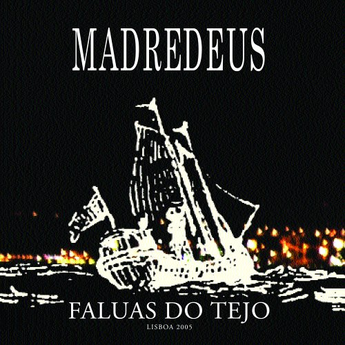 Madredeus - Faluas Do Tejo - Zortam Music