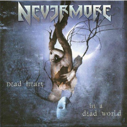 Nevermore - Dead Heart In A Dead World - Zortam Music