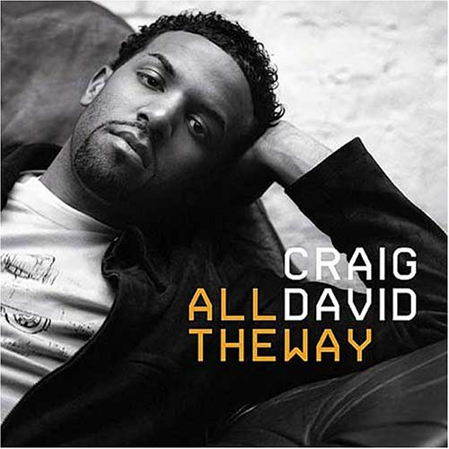 Craig David - All The Way (CDS) - Zortam Music