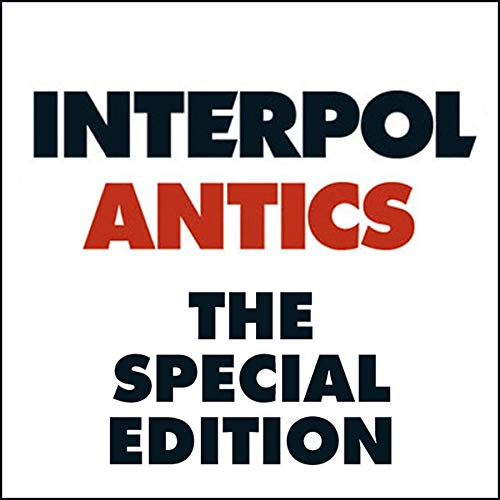 Interpol - Antics [Special Edition] - Zortam Music