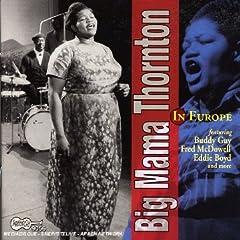 Big Mama Thorton in Europe