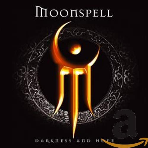 Moonspell - Darkness and Hope - Zortam Music