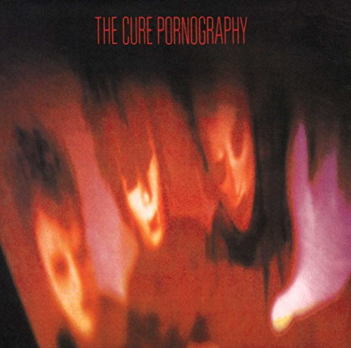 Cure, The - Pornography - Zortam Music