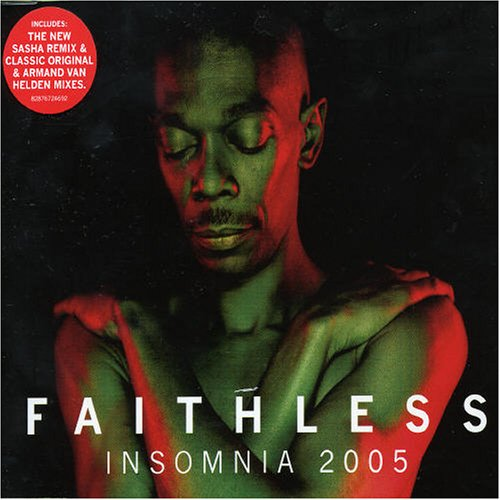 Faithless - Insomnia Pt.2 - Zortam Music