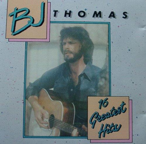 B.J. Thomas - 16 Greatest Hits (Deluxe) - Zortam Music
