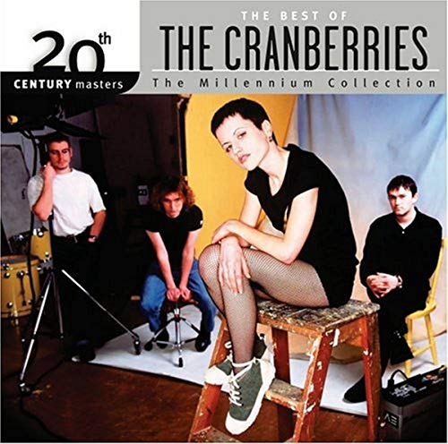 The Cranberries - 20th Century Masters - The Millennium Collection- The Best of the Cranberries - Zortam Music