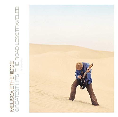 Melissa Etheridge - Greatest Hits: The Road Less Traveled - Zortam Music