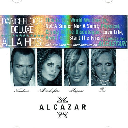 Alcazar - Deluxe Dancefloor (Disc 1) - Zortam Music