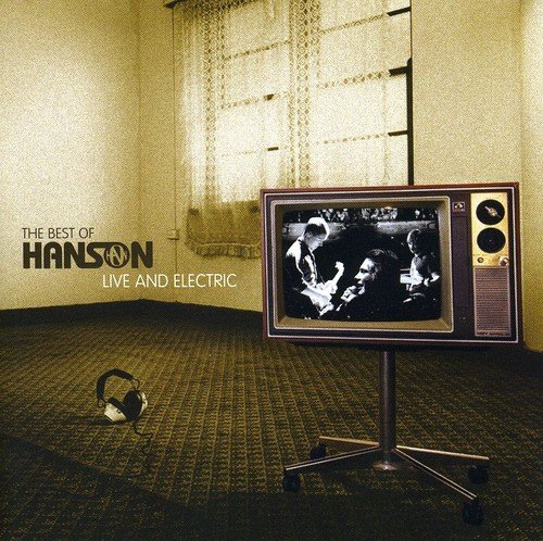 Hanson - The Best of Hanson - Live and Electric [CD + DVD] - Zortam Music