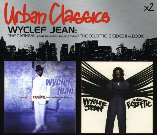 Wyclef Jean - Carnival, the/the Ecleftic - Zortam Music