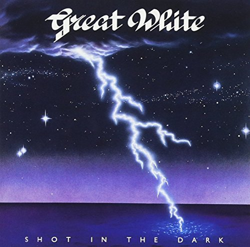 Great White - Shot in the Dark - Zortam Music