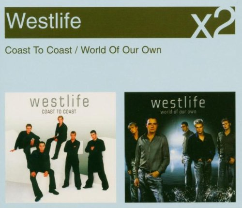Westlife - Coast to Coast/World of Our Own - Zortam Music