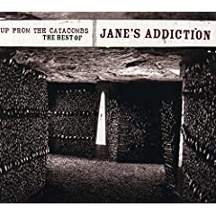 Jane's Addiction/Up From The Catacombs: The Best Of Jane's Addiction