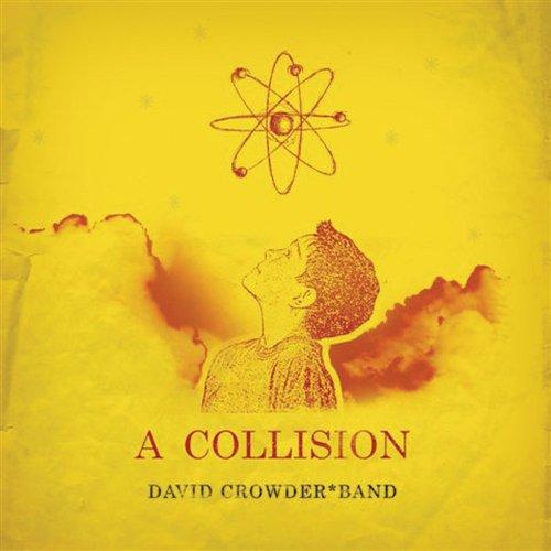 David Crowder Band - A Collision - Zortam Music