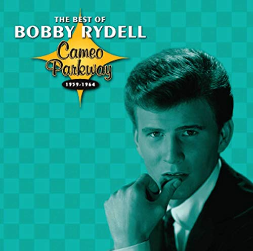 Bobby Rydell - The Best of Bobby Rydell  Cameo Parkway 1959-1964 - Zortam Music