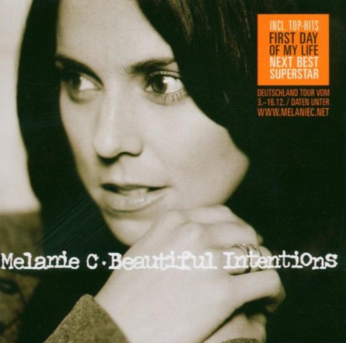 Melanie C - Beautiful Intentions (New Version incl.