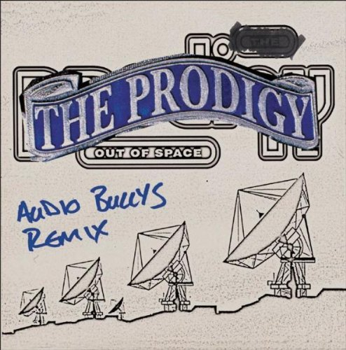 The Prodigy - Out Of Space (Remixes) - Zortam Music