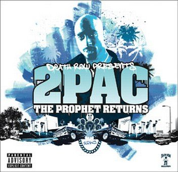 2pac - The Prophet Returns: Parental Advisory - Zortam Music