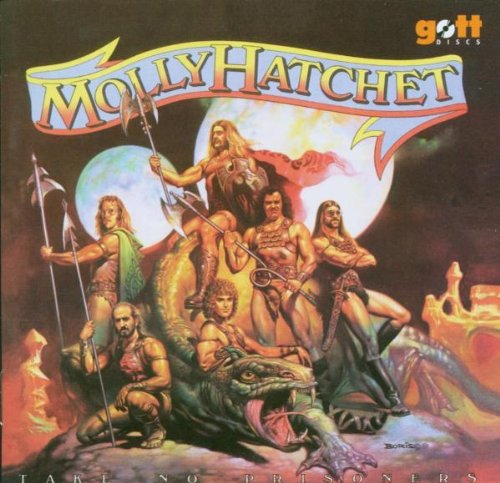 MOLLY HATCHET - Take No Prisoners - Zortam Music