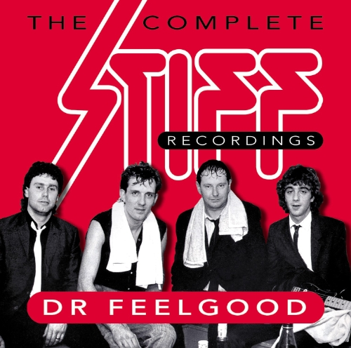 Dr Feelgood - The Complete Stiff Recordings - Zortam Music