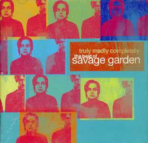 Savage Garden - Truly, Madly Completely - Zortam Music