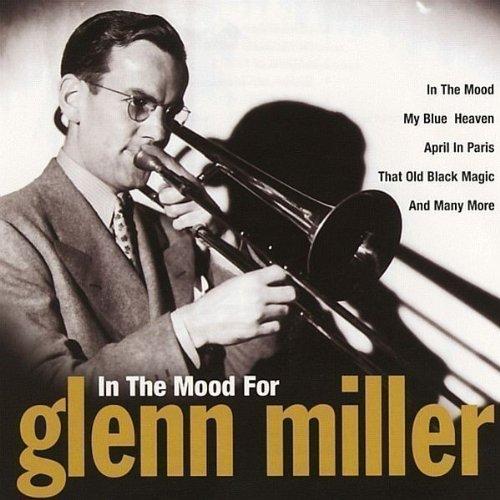 GLENN MILLER - In The Mood - Zortam Music