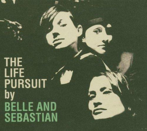 Belle and Sebastian - The Life Pursuit (2006) - Zortam Music