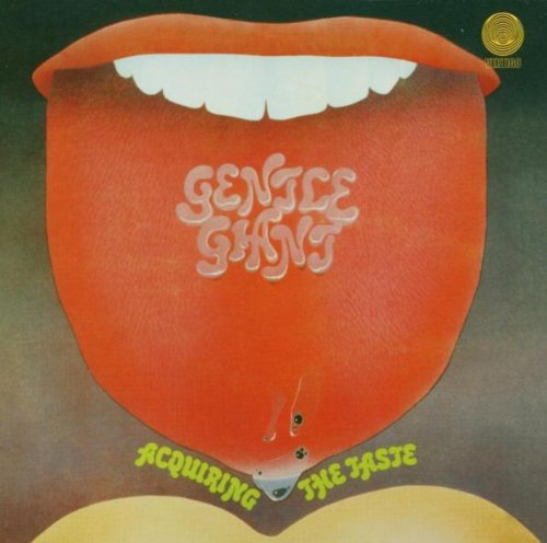 Acquiring the Taste by Gentle Giant album cover