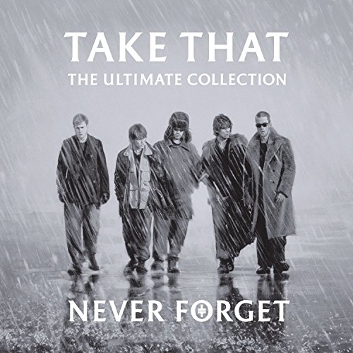 Take That - Never Forget - Zortam Music