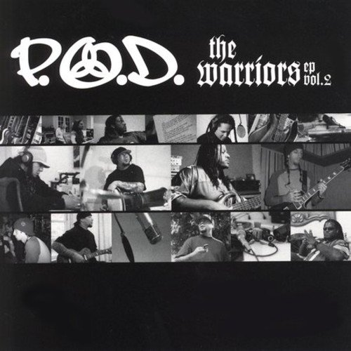 P.O.D. - The Warriors EP - Zortam Music